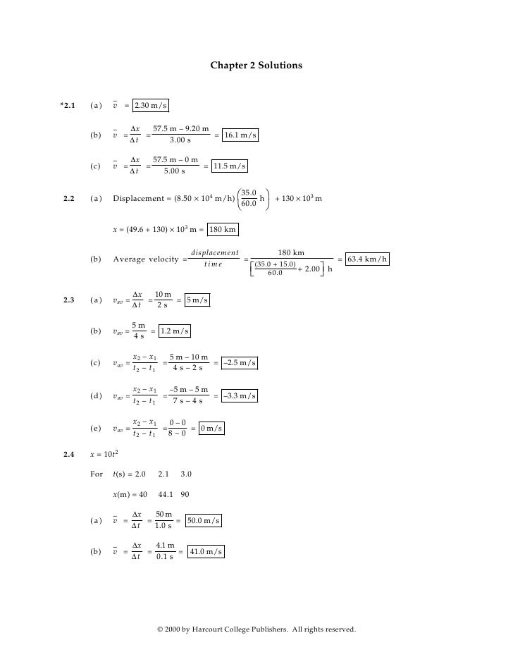 Chapter 2 Solutions                –        (a)   v = 2.30 m/s *2.1                  ∆x   57.5 m – 9.20 m              –  ...