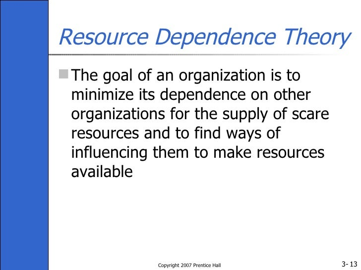 resource dependency theory The external control of organizations: a resource dependence perspective  the seminal contribution to the organization theory on resource dependence theory.