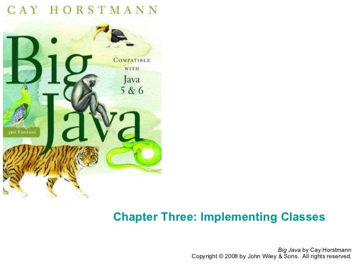 Chapter Three: Implementing Classes