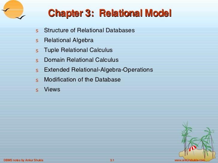 Chapter 3:  Relational Model <ul><li>Structure of Relational Databases </li></ul><ul><li>Relational Algebra </li></ul><ul>...
