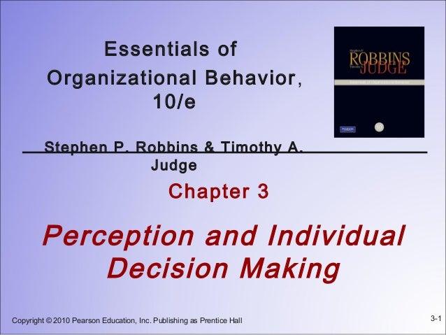 Essentials of          Organizational Behavior ,                    10/e         Stephen P. Robbins & Timothy A.          ...