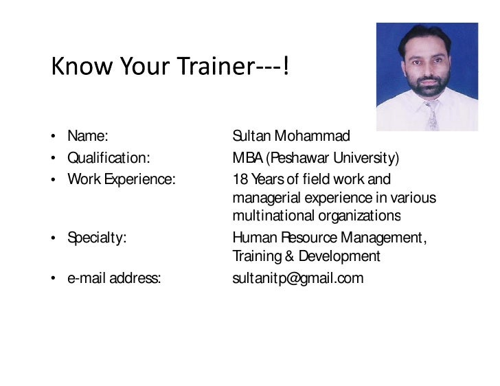 Name:              Sultan Mohammad Qualification:     MBA (Peshawar University) Work Experience:   18 Years of field work ...