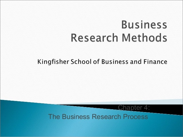 Chapter 4: The Business Research Process