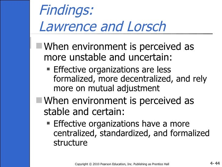 lawrence and lorsch organisation design Via organizational design (lawrence & lorsch 1967, galbraith1974)andpercolated intoeco-nomics scholarship on the trade-offs between.