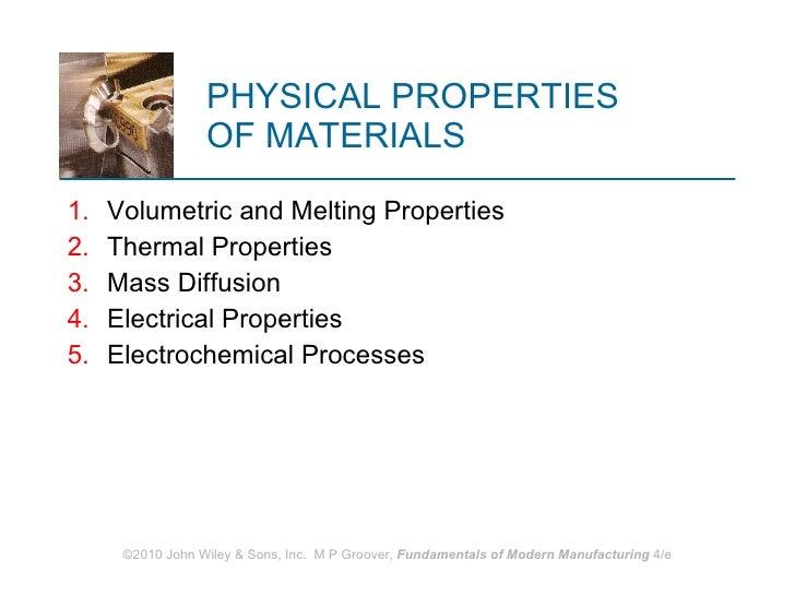 PHYSICAL PROPERTIES  OF MATERIALS <ul><li>Volumetric and Melting Properties </li></ul><ul><li>Thermal Properties </li></ul...