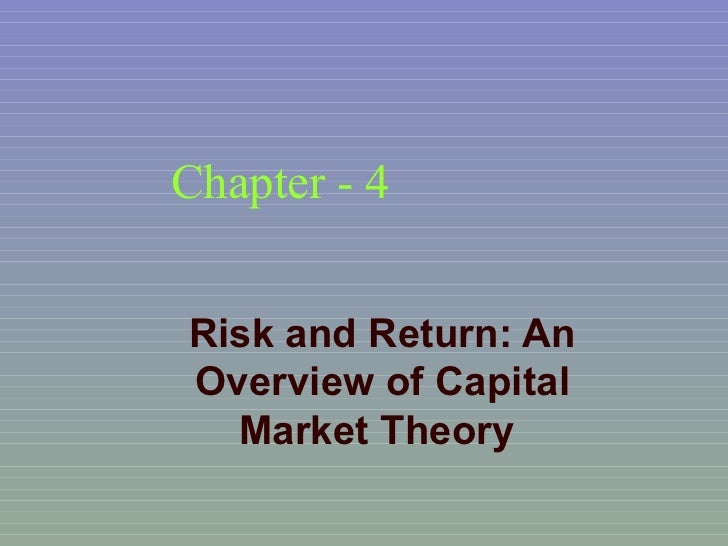 Chapter - 4 Risk and Return: An Overview of Capital Market Theory