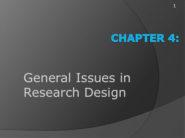 1General Issues inResearch Design