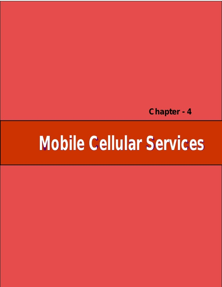 Chapter - 4Mobile Cellular Services