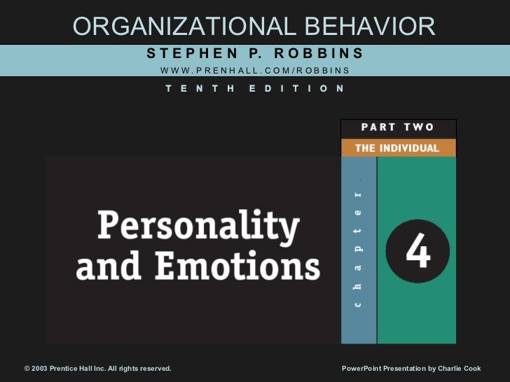 ORGANIZATIONAL BEHAVIOR                                      S T E P H E N P. R O B B I N S                               ...