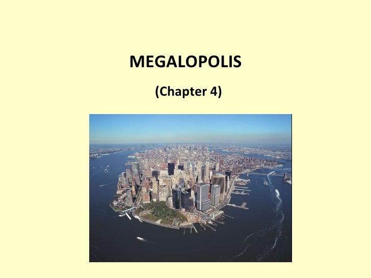 MEGALOPOLIS (Chapter 4)