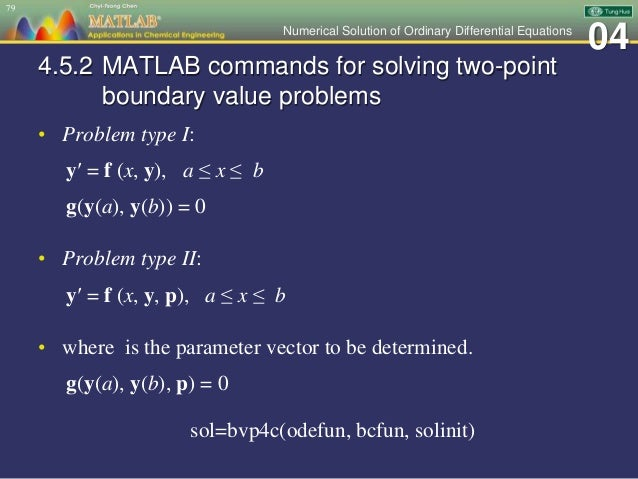Ch 04 MATLAB Applications in Chemical Engineering_陳奇中教授教學投影片