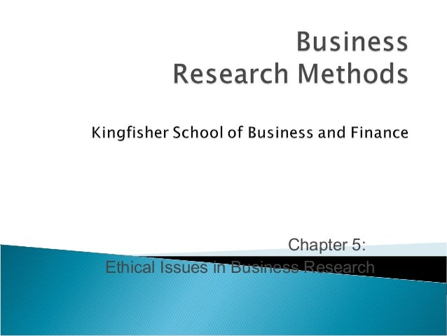 Chapter 5: Ethical Issues in Business Research