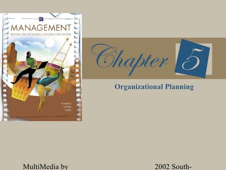 Organizational PlanningMultiMedia by              2002 South-