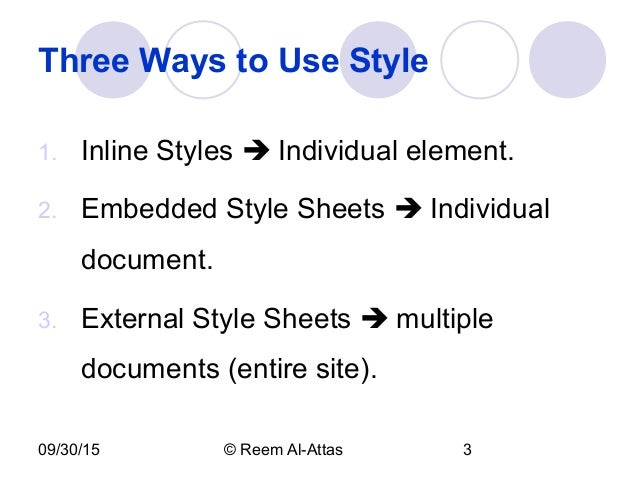 three styles of cascading style sheets You might be asking yourself: why are style sheet files dubbed cascading style sheets (thus the c in css) cascading refers to how styles are applied and in what order — that is, which styles take precedence over others css can be implemented in three ways — alone or in combination with each other — [.