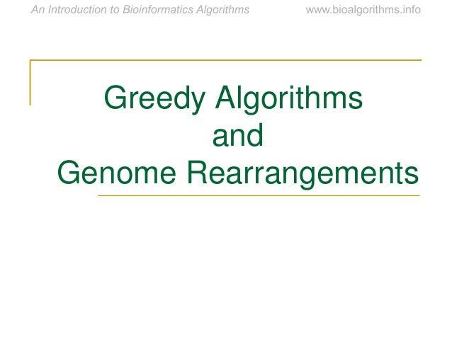 Greedy Algorithms and Genome Rearrangements