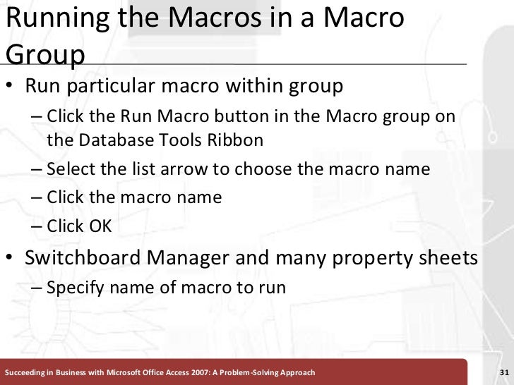 Running the Macros in a Macro Group<br />Run particular macro within group<br />Click the Run Macro button in the Macro gr...