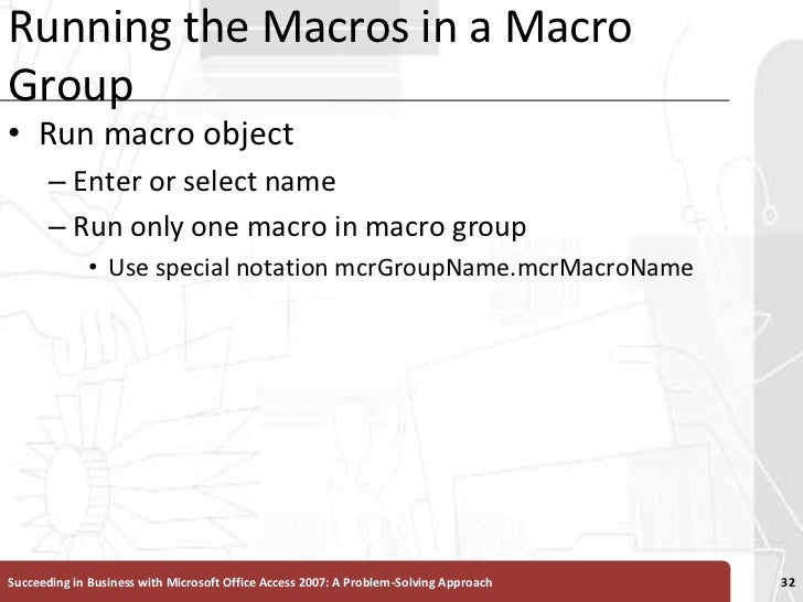 Running the Macros in a Macro Group<br />Run macro object<br />Enter or select name<br />Run only one macro in macro group...