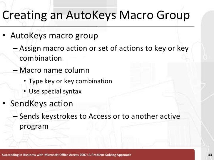 Creating an AutoKeys Macro Group<br />AutoKeys macro group <br />Assign macro action or set of actions to key or key combi...