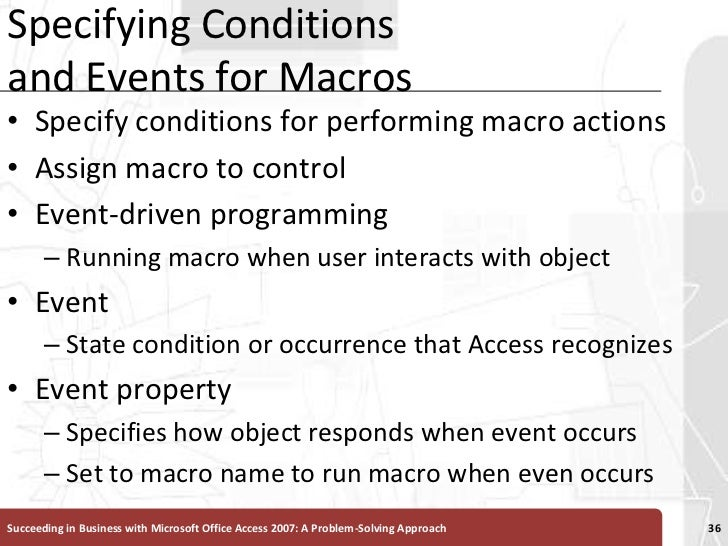 Specifying Conditions and Events for Macros<br />Specify conditions for performing macro actions <br />Assign macro to con...