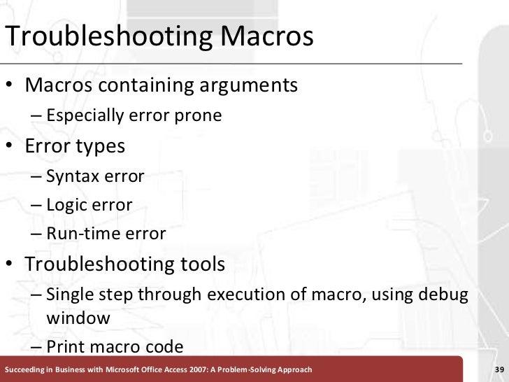 Troubleshooting Macros<br />Macros containing arguments<br />Especially error prone<br />Error types<br />Syntax error<br ...