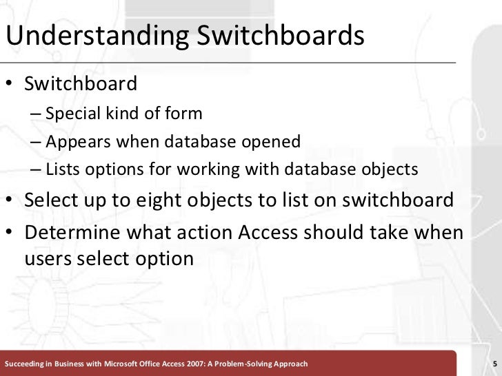 Understanding Switchboards<br />Switchboard <br />Special kind of form <br />Appears when database opened<br />Lists optio...