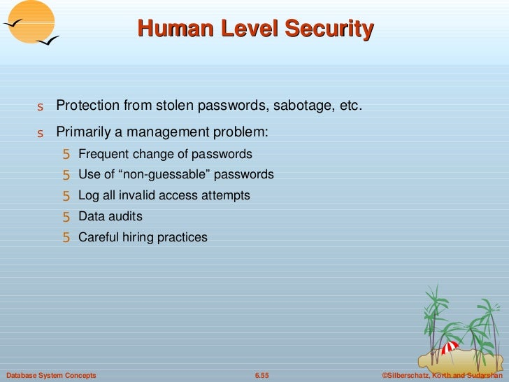 Human Level Security <ul><li>Protection from stolen passwords, sabotage, etc. </li></ul><ul><li>Primarily a management pro...