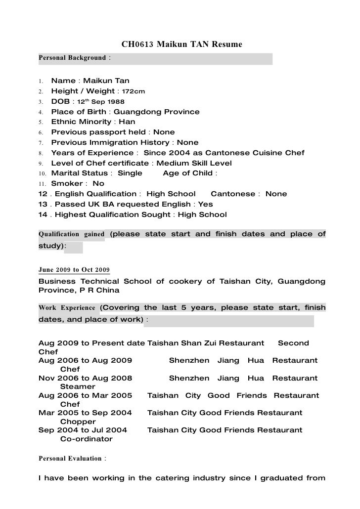 CH0613 Maikun TAN Resume Personal Background:         1.  Name:Maikun Tan 2. Height / Weight:172cm 3. DOB:12th Sep 1988 4....