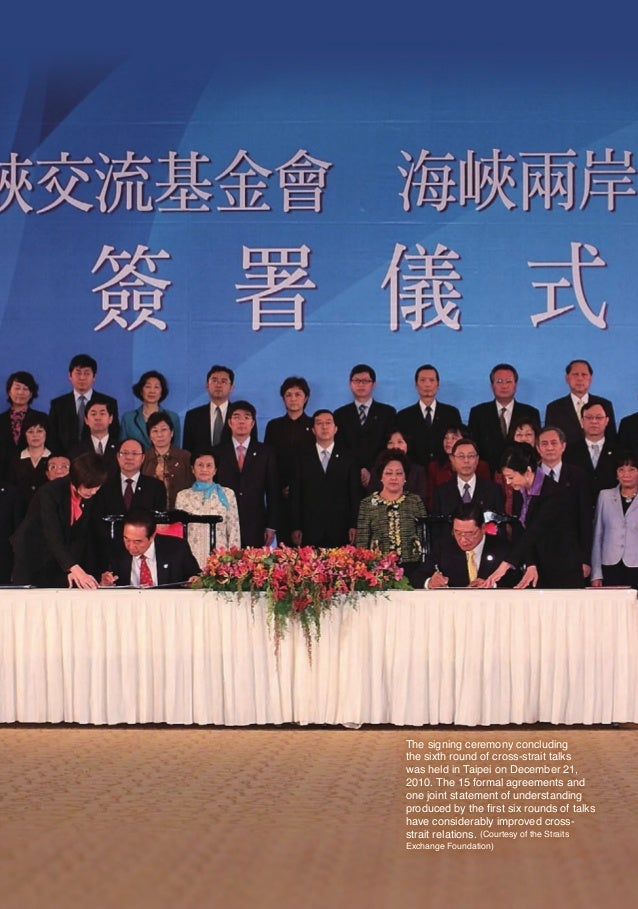 The signing ceremony concluding                            the sixth round of cross-strait talks                          ...