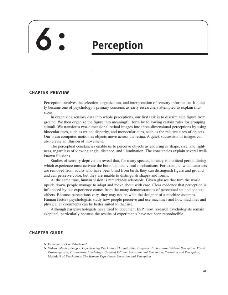6:                                   Perception    CHAPTER PREVIEW       Perception involves the selection, organization, ...