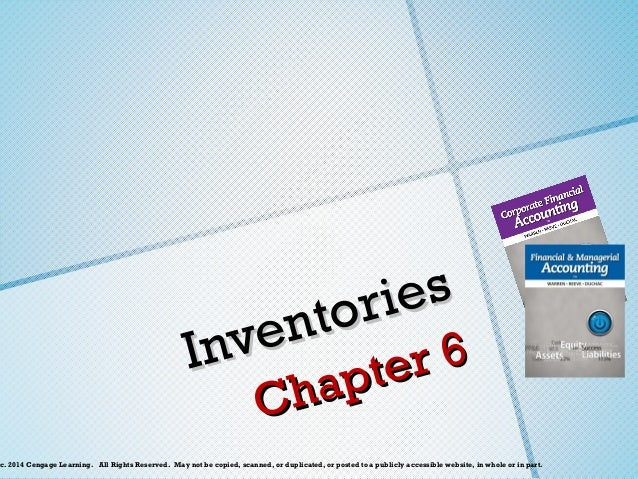 es ri n to ve In r6 te ap Ch  c. 2014 Cengage Learning. All Rights Reserved. May not be copied, scanned, or duplicated,...
