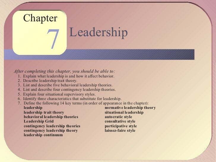 1           Chapter                        7             Leadership    After completing this chapter, you should be able t...