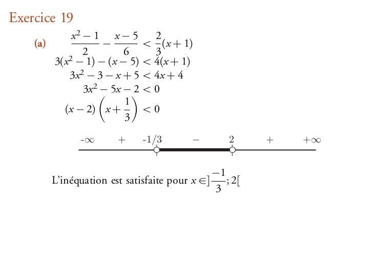 Exercice 19               x2 − 1 x − 5         2    (a)                −          < (x + 1)                  2         6  ...