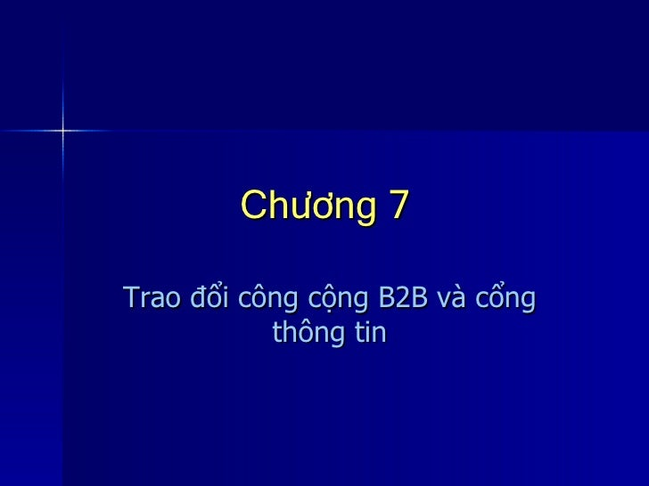 Chương 7 Trao đổi công cộng B2B và cổng thông tin