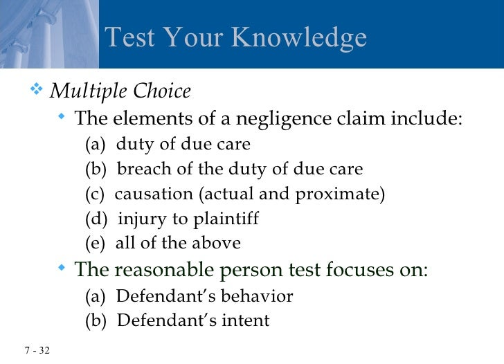 elements of negligence Negligence simply refers to failure to use reasonable care in common law negligence is explained as the action taken that contradicts with what an ordinary reasonable member from a given community would act in that same community.