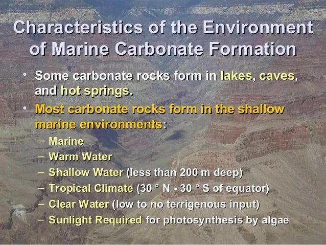 carbonate sedimentary rocks Chemical sedimentary rocks: evaporites, carbonates, cherts introduction chemical sedimentary rocks form in association carbonate rocks occur throughout the.