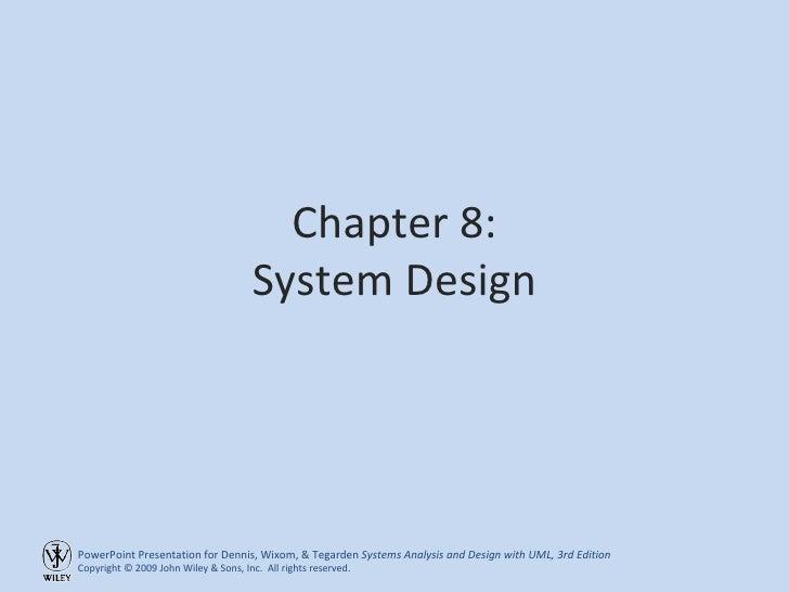 Chapter 8: System Design