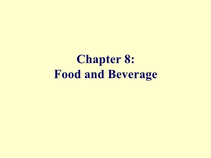 Chapter 8: Food and Beverage