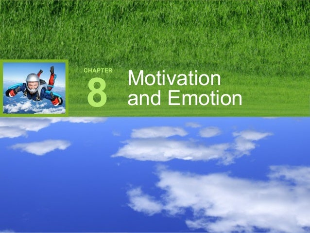 CHAPTER8Motivationand Emotion