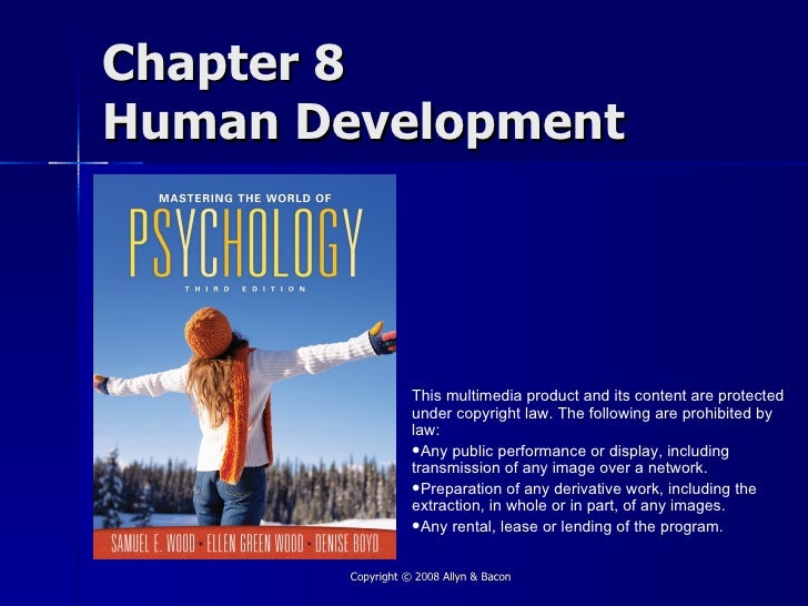 Chapter 8 Human Development                        This multimedia product and its content are protected                  ...
