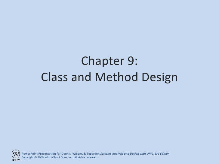 Chapter 9: Class and Method Design