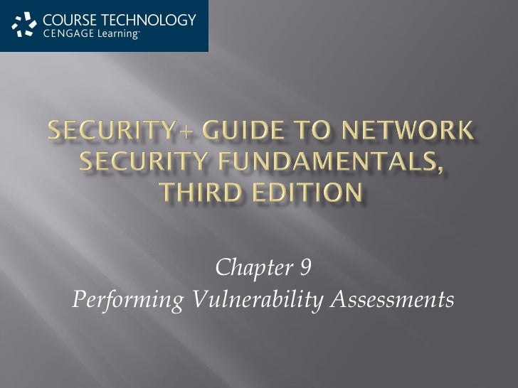 Chapter 9 Performing Vulnerability Assessments