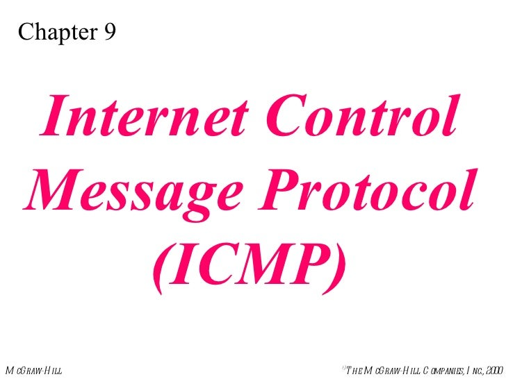 Chapter 9 Internet Control Message Protocol (ICMP)