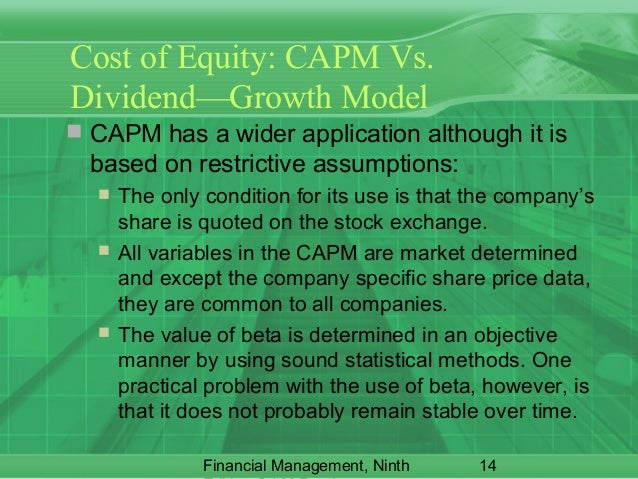 capm vs dividend growth model Today i'll cover the dividend discount model and how to use it  dr = discount rate, and gr = dividend growth rate thank you math let's run through an example.