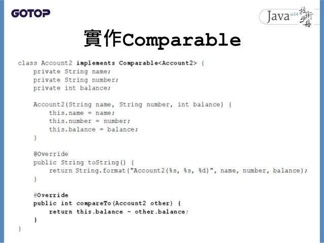 實作Comparable 51