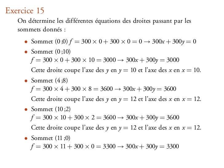 Exercice 15   On détermine les différentes équations des droites passant par les   sommets donnés :     • Sommet (0 ;0) f ...