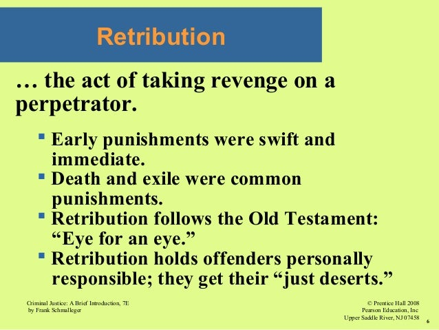 retribution deterrence rehabilitation restoration and incapacitation Retribution, deterrence, rehabilitation, incapacitation, and restoration sentencing a a judge may sentence an individual convicted of a crime to imprisonment.