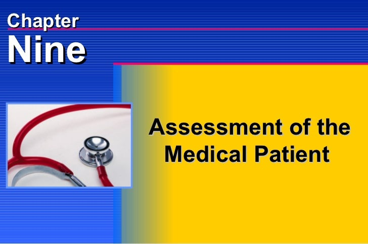 Assessment of the Medical Patient Nine Chapter