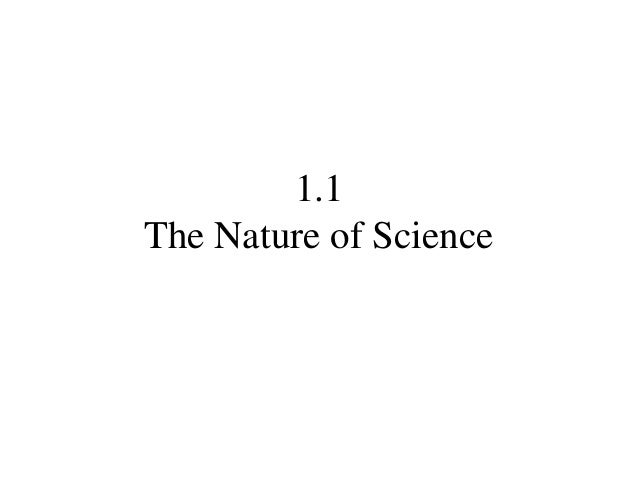 1.1The Nature of Science