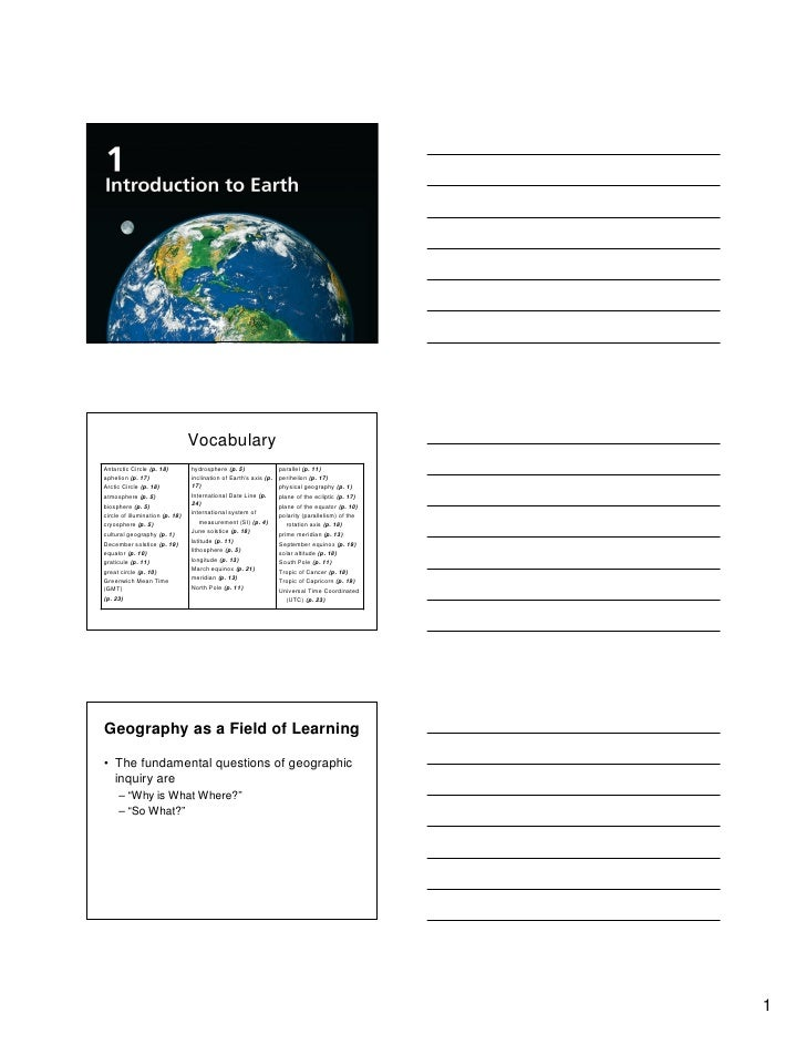 Geography as a Field of Learning• Geography is a generalized discipline that  has the face of planet Earth as its focus.• ...