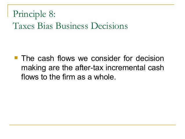 taxes bias business decisions